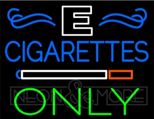 E-Cigarettes Only Neon Sign
